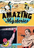 Amazing Mysteries: The Bill Everett Archives (Vol. 1)  (The Bill Everett Archives)