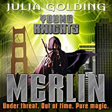 Merlin: Young Knights, Book 3 (       UNABRIDGED) by Julia Golding Narrated by Jot Davies