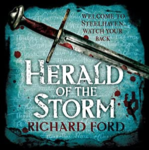 Herald of the Storm: Steelhaven, Book One | [Richard Ford]
