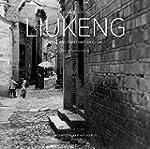 Liukeng : Mille ans d'histoire en Chine
