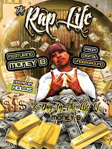 The Rap Life Featuring Money B