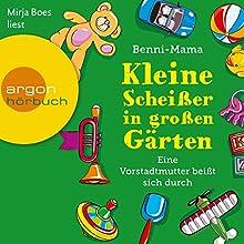 Kleine Scheißer in großen Gärten: Eine Vorstadtmutter beißt sich durch (       gekürzt) von Benni-Mama Gesprochen von: Mirja Boes