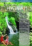 Travel With Kids  Hawaii The Islands of Maui & Molokai