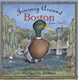 Journey Around Boston From A to Z (Journeys)