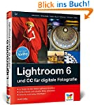 Lightroom 6 und CC f�r digitale Fotog...