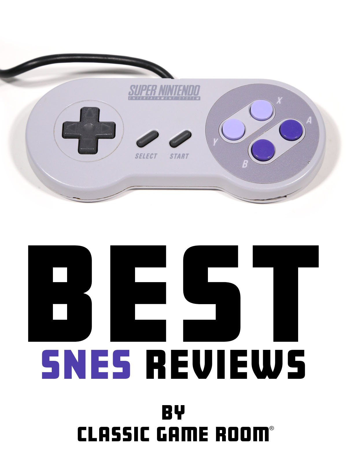Best SNES Reviews by Classic Game Room