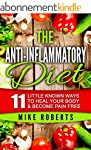 ANTI-INFLAMMATORY DIET: 11 Little Kno...
