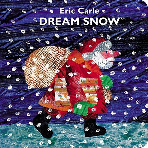 Dream Snow [Carle, Eric] (Tapa Dura)