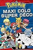 Pokémon / Maxi colo - Super déco...