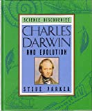 Charles Darwin and Evolution (Science Discoveries) (0060207337) by Parker, Steve