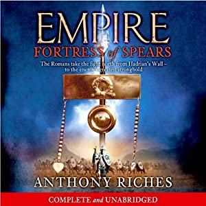 Fortress of Spears: Empire III Audiobook