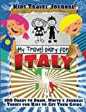 img - for Kids Travel Journal: My Travel Diary for Italy book / textbook / text book