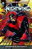 Nightwing: Bd. 1: Mörderische Zirkuswelt