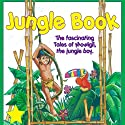 The Jungle Book (       UNABRIDGED) by Rudyard Kipling Narrated by Great American Audio Studio Talent