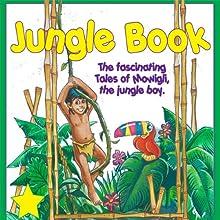 The Jungle Book | Livre audio Auteur(s) : Rudyard Kipling Narrateur(s) :  Great American Audio Studio Talent