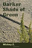 Darker Shade of Green