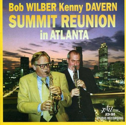 Summit Reunion in Atlanta by Bob Wilber and Kenny Davern