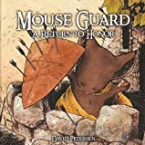 Mouse Guard 6 A Return to Honor (1932386297) by David Petersen