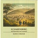 Schmiedeberg mit Dönschten und Naundorf - Kleine Chronik