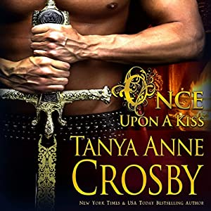 Once Upon a Kiss | [Tanya Anne Crosby]