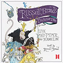 Russell Brand's Trickster Tales: The Pied Piper of Hamelin (       UNABRIDGED) by Russell Brand Narrated by Russell Brand