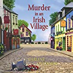 Murder in an Irish Village | Carlene O'Connor