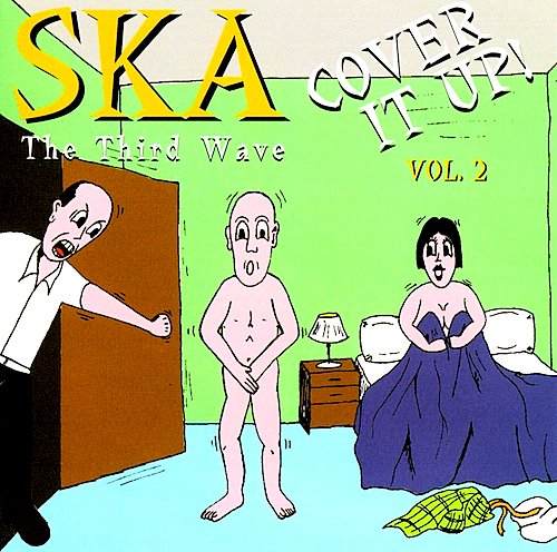 Ska: Third Wave 2 - Cover It Up