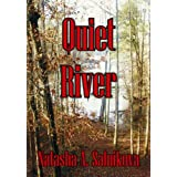 Quiet River (psychological thriller)by Natasha A. Salnikova