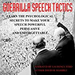 Guerrilla Speech Tactics | David M. Ramirez J.D.