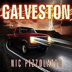 Galveston: A Novel | Nic Pizzolatto