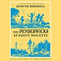 The Penderwicks at Point Mouette (       UNABRIDGED) by Jeanne Birdsall Narrated by Susan Denaker