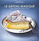 Le gâteau magique...
