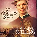 The Reaper's Song: Red River of the North, Book 4 Audiobook by Lauraine Snelling Narrated by Callie Beaulieu