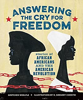 Book Cover: Answering the Cry for Freedom: Stories of African Americans and the American Revolution