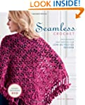 Seamless Crochet: Techniques and Desi...