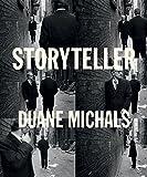 Storyteller: The Photographs of Duane Michals