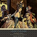 Fanny Hill: Memoirs of a Woman of Pleasure Audiobook by John Cleland Narrated by Justine Eyre