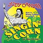 Judy Canova: Singin' in the Corn! | Ben Ohmart