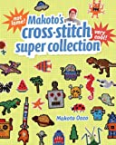 Makato's Cross Stitch Super Collection