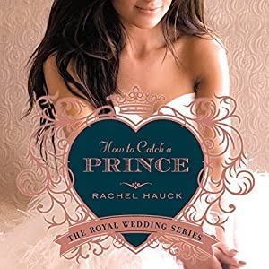 How to Catch a Prince Audiobook