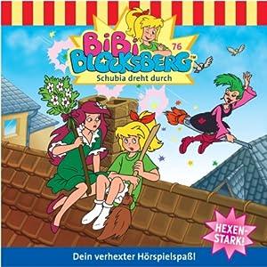 Schubia dreht durch (Bibi Blocksberg 76) Hörspiel