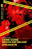 Crime Scene Britain and Ireland: A Reader's Guide (Readers Guides)