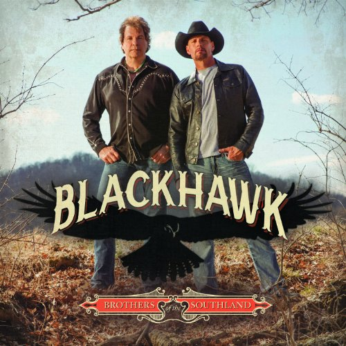 BLACKHAWK - Brothers Of The Southland (Special Edition) - Zortam Music
