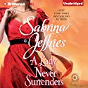 A Lady Never Surrenders: Hellions of Halstead Hall, Book 5 (       UNABRIDGED) by Sabrina Jeffries Narrated by Justine Eyre