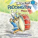 Paddington Plays On | Michael Bond
