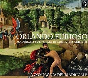 Orlando Furioso: Madrigals on Ludovico Ariosto's Poem