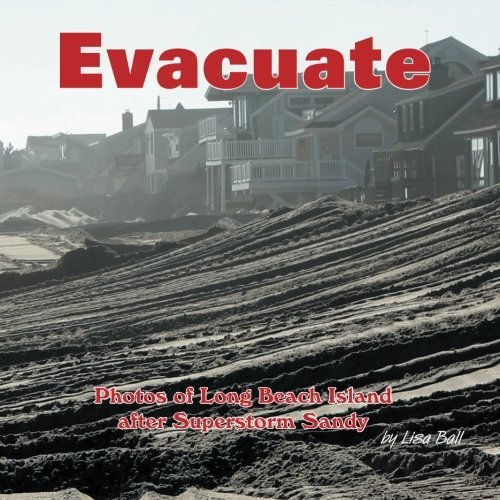 evacuate-photos-of-long-beach-island-after-superstorm-sandy-by-lisa-ball-2013-08-16