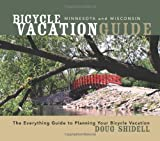 Bicycle Vacation Guide Minnesota and Wisconsin