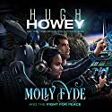 Molly Fyde and the Fight for Peace: The Bern Saga, Book 4 (       UNABRIDGED) by Hugh Howey Narrated by Jennifer O'Donnell