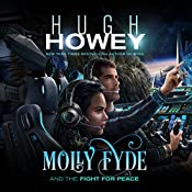 Molly Fyde and the Fight for Peace: The Bern Saga, Book 4   Hugh Howey